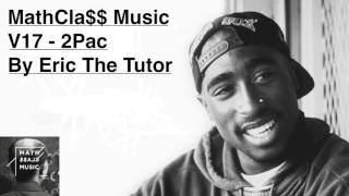 Best of 2pac Hits Playlist (Tupac Old School Hip Hop Mix By Eric The Tutor) MathCla$$MusicV15