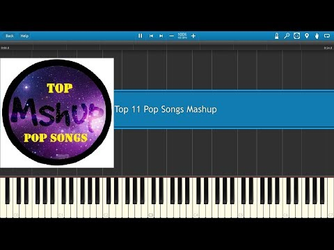 Top 11 Pop Songs Piano Mashup