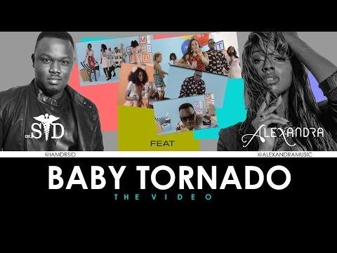 Dr Sid - Baby Tornado (ft. Alexandra Burke)