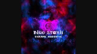 Blue Stahli Scrape acoustic Video