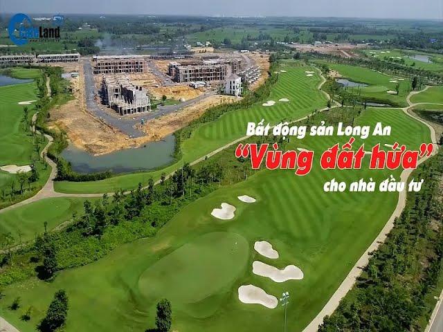 """Bất động sản Long An: """"Vùng đất hứa"""" cho nhà đầu tư"""