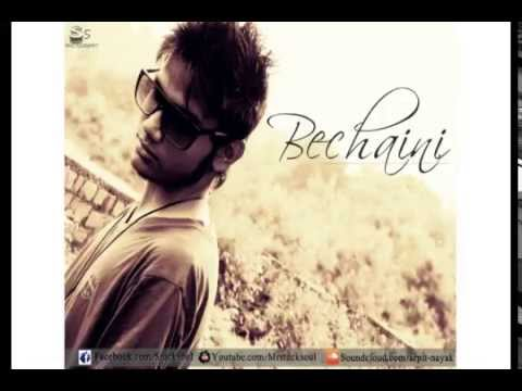 Bechaini - Arpit Nayak