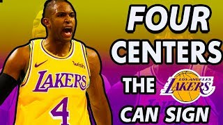 Four Centers The Lakers Can Target After The Anthony Davis Trade | 2019 NBA Free Agency