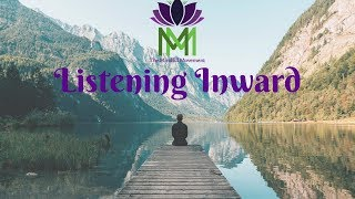 20 Minute Mindfulness Meditation For Listening Within / Mindful Movement