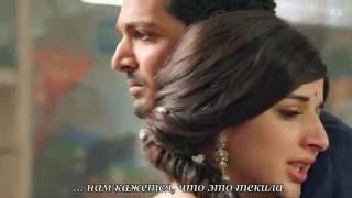 Kheech Meri Photo   Полная версия песни с русскими субтитрами от КК   Sanam Teri