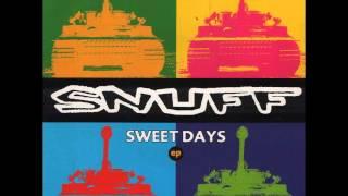 SNUFF - Sweet Days