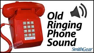 Old Ringing Phone Sound   Old Telephone Ring Effect
