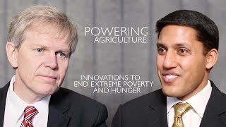 Powering Agriculture: Innovations to End Extreme Poverty and Hunger