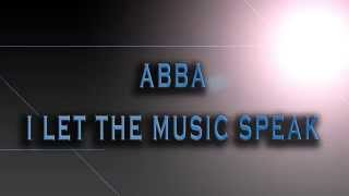 ABBA-I Let The Music Speak [HD AUDIO]