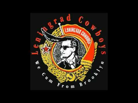 Leningrad Cowboys - No Sense At All