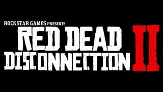 Red Dead Disconnection Online: KILLED & DISCONNECTED