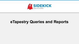 eTapestry Queries and Reports: What They Are and How To Use Them