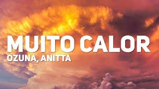 Ozuna, Anitta   Muito Calor (Letra)