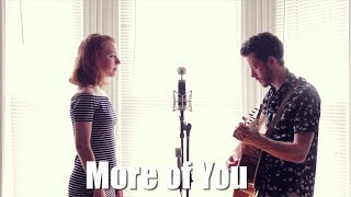 """""""More of You"""" - Chris Stapleton Cover by The Running Mates"""