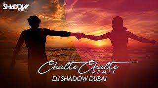 Chalte Chalte | Remix |  DJ Shadow Dubai | Mitron | Atif Aslam