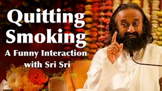 Quitting Smoking! A Very Funny Interaction with Sri Sri (Hindi) | Art of Living