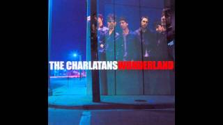 The Charlatans - Is It In You?