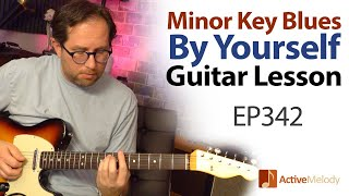 """Video thumbnail of """"Have a blues jam by yourself in B flat Minor - Minor Key Blues Guitar Lesson - EP342"""""""