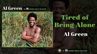 Al Green — Tired of Being Alone (Official Audio)