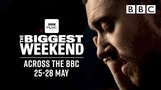 BBC Music presents THE BIGGEST WEEKEND | Sam Smith TRAILER | Kholo.pk