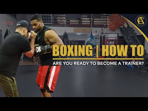 Boxing | How To | Are You Ready To Become A Trainer? - YouTube