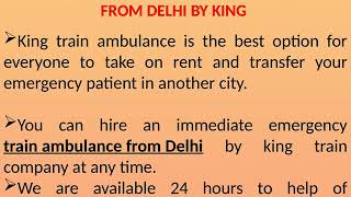 Pick on Low Cost Emergency Train Ambulance from Patna and Delhi by King