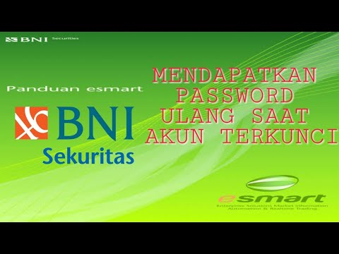 Lupa Password? Cara mendapatkan password ulang esmart dari BNI SEKURITAS