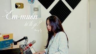 EM MUỐN TA LÀ GÌ - THANH HƯNG | HƯƠNG LY COVER