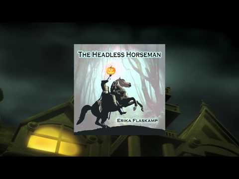 The Headless Horseman Song