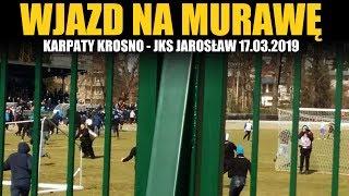 WJAZD NA MURAWĘ: Karpaty Krosno - JKS Jarosław 17.03.2019