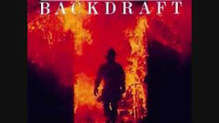 4- The Arsonist's Waltz (Backdraft)