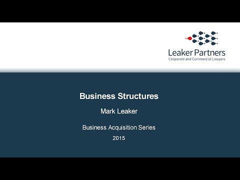 Business Acquisition Series Part 9: Business Structures