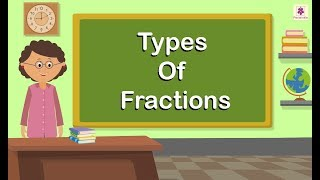 Types Of Fractions | Maths For Kids | Periwinkle