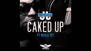 JJ MONEY FT MOULA 1st - CAKED UP