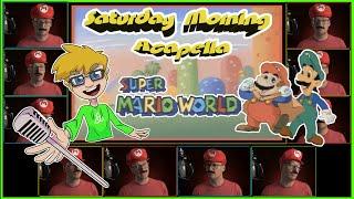 Super Mario World (TV Series) Theme - Saturday Morning Acapella