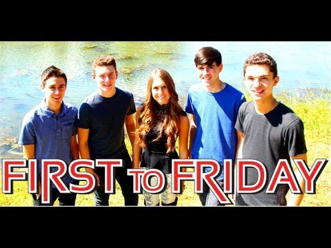 First to Friday-Now It's Gone (Official Video)