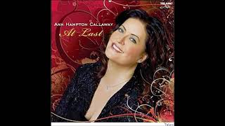 Ann Hampton Callaway -  What Is This Thing Called Love?