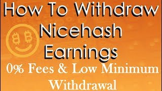 How To Withdraw Nicehash Earnings