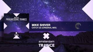 Mike Shiver - Catch 22 (Original Mix) FULL
