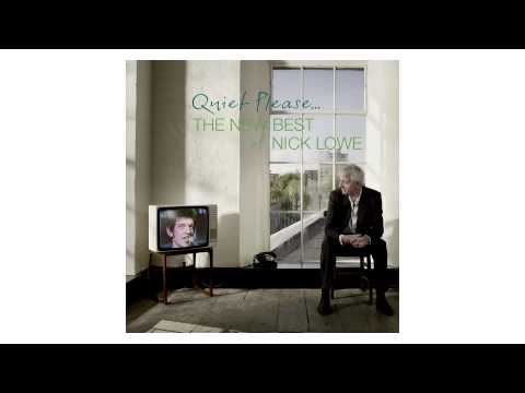 Nick Lowe — (What's So Funny 'Bout) Peace, Love & Understanding