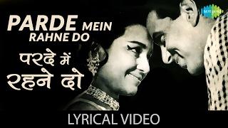 Parde Mein Rehne Do with Lyrics | परदे में रहने