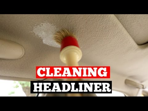 How To Clean Car HEADLINER- Interior Car Detailing Tips
