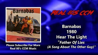 Barnabas - Father Of Lies (A Song About The Other Guy) (HQ)