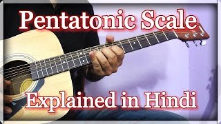 Learn Pentatonic Scales Easily | Lesson in Hindi
