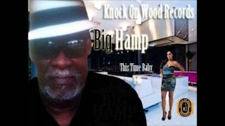 Big Hamp- This Time Baby