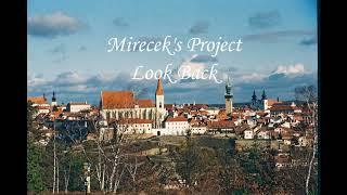 Video Mirecek's Project - Look Back