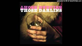"""The Whole Damn Thing"" - Those Darlins"