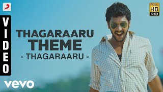 Thagaraaru Theme