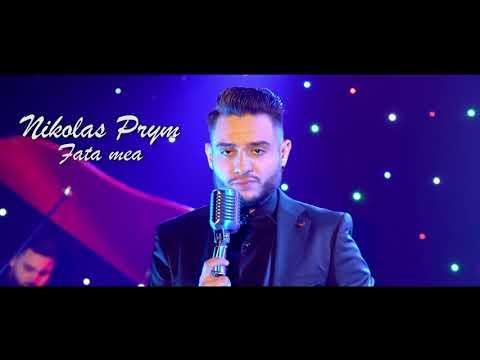 Nikolas Prym – Fata mea Video