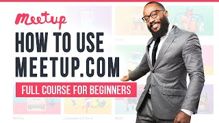 Meetup For Beginners: How To Launch & Host Your Event with Meetup [Step By Step]